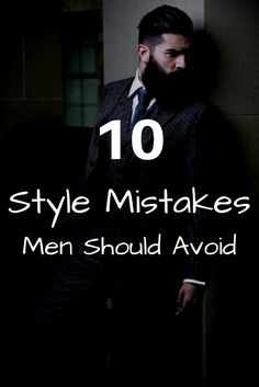 Never Make These Style Mistakes #mens #fashion