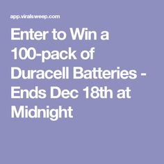 Enter to Win a 100-pack of Duracell Batteries - Ends Dec 18th at Midnight