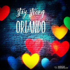 Stay Strong #Orlando. The attack in Orlando was an attack against all of humanity. But it was especially an attack against the #LGBTI community. We grieve & stand with you. Hate cannot divide us. #terror #ban #guns #peace #outlawguns #America #lobby #prayfororlandos