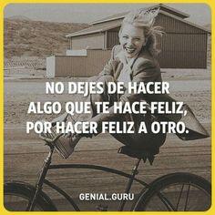 Haz lo que te haga feliz ✨