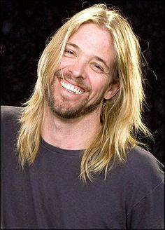 Taylor Hawkins. He's gorgeous.