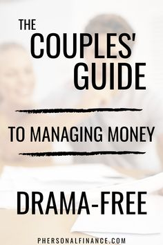 The Couples' Guide to Manage Money Drama-free, Budgeting System, Budgeting Finances, Money Management Books, Money Makeover, Drama Free, Managing Your Money, Finance Tips, Money Saving Tips, Personal Finance