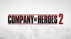Company of Heroes 2 Release Delayed