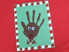 Handprint Rudolph  This handprint Rudolph is a great keepsake craft to give as a Christmas gift to grandparents, aunts or uncles! Be sure to include child's name and the date on the back.    I love doin lil kid crafts.