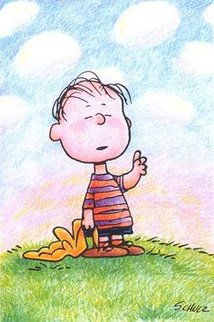 Linus van Pelt. Friend, philosopher, blanket enthusiast.  He believes in the Great Pumpkin and knows what Christmas is all about.