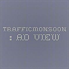 Trafficmonsoon : Ad View