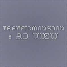 Trafficmonsoon : Ad View