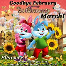 Goodbye February Welcome March Funny Images