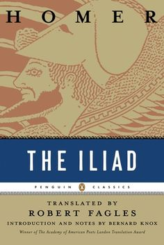 The Iliad by Homer (translation by Robert Fagles)