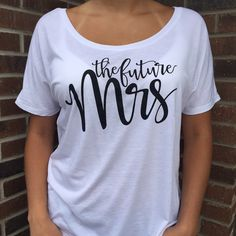 The Future Mrs.Flowy Shirt, Off the Should Shirt, Bride, Bridal Party, Bridal Party Shirts, Mrs Shirt, Future, Bachelorette Party Shirts by AnythingGoesWeddings on Etsy https://www.etsy.com/listing/244433871/the-future-mrsflowy-shirt-off-the-should