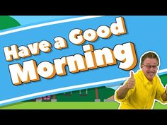 Jack Hartmann's Have a Good Morning, Have a Good Day will help get the day off to a great start. This is a little slower paced movement song that many teache. Good Morning Song, How To Have A Good Morning, Good Day Song, Good Morning Greetings, Name Songs, Fun Songs, Kids Songs, Calendar Songs, Greeting Song