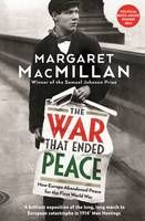 The War that Ended Peace: How Europe abandoned peace for the First World War. Interesting read?