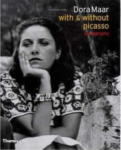 Dora Maar, With And Without Picasso: A Biography.  I haven't read this yet, but I want to soon. Pablo Picasso, Dora Maar, French Artists, Portraits, Surrealist Photographers, Guernica, Cubist Movement, Artist Life, Book Writer