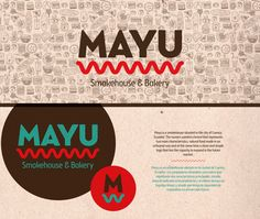 Mayu is a smokehouse situated in the city of Cuenca, Ecuador. The owners wanted a brand that represents two main characteristics, natural food made in an artisanal way and at the same time a clean and simple logo that has the capacity to expand in the fut…