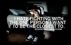 Relationship Fighting Quotes | Theme made by Max Davis .