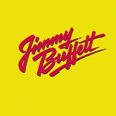 Come Monday - JImmy Buffett