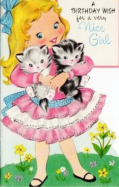 CUTE GIRL WITH KITTIES VINTAGE BIRTHDAY CARD.