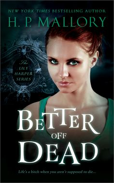 FREE on Amazon right now!  Better Off Dead is now free on Kindle! Be sure to download your copy if you haven't read it yet!! Or if you want the updated cover!  http://www.amazon.com/Better-Urban-Fantasy-Harper-Series-ebook/dp/B00C17RE3G/ref=sr_1_1?ie=UTF8&qid=1391814296&sr=8-1&keywords=better+off+dead+hp+mallory