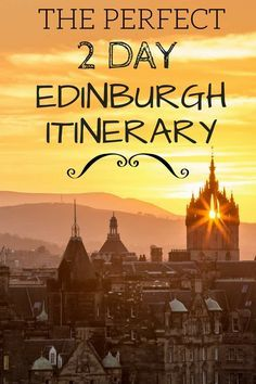 A 2 Day Edinburgh Itinerary including suggestions of what to see, where to stay, how to save money and how to get around!