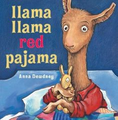Llama Llama Red Pajama by Anna Dewdney, http://www.amazon.com/dp/B007P6HO7Y/ref=cm_sw_r_pi_dp_bfJdtb1N7E3VB