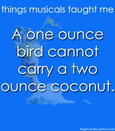 A musical didn't teach me this, a film from 1975 introduced to me at the age of 5 by a genius woman, taught me this. If you only know Spamalot, we can't be friends. Most times, the original is far greater than the remake. *soapbox done*