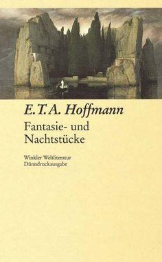 E. T. A. Hoffmann, Fantasie- und Nachtstücke  
