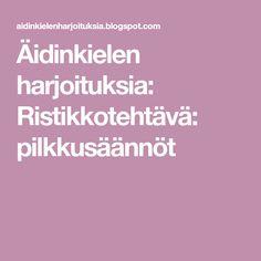 Äidinkielen harjoituksia: Ristikkotehtävä: pilkkusäännöt