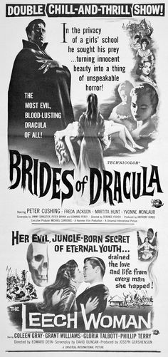Brides of Dracula / The Leech Woman Horror Movie Posters, Film Posters, Famous Vampires, Hammer Horror Films, Drive In Movie Theater, Vampires And Werewolves, Horror Nights, Famous Monsters, Posters