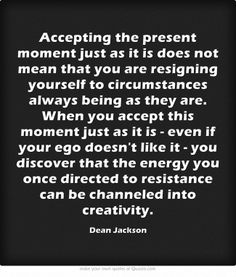 Accepting the Present ~ Dean Jackson