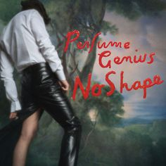 No Shape by Perfume Genius on Apple Music