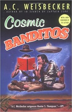 "Read ""Cosmic Banditos"" by A. Weisbecker available from Rakuten Kobo. Soon to be a major motion picture starring John Cusack! Quark is a down-on-his luck pot-smuggler hiding out in the m. Kindle, Free Epub, Hunter S, Penguin Random House, Meaning Of Life, Book Format, Play, Cosmic, Audio Books"