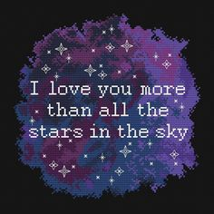 I Love You more than all the stars in the sky. Cross Stitch Pattern, Space themed embroidery by MariBoriEmbroidery.etsy.con