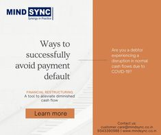 Facing #cash crunch to repay your #debts in this #pandemic? You require #financial #restructuring to mitigate your financial #distress and avoid #default. Contact us if your #business requires restructuring its #debt- customer.care@mindsync.co.in | 9343390988 | www.mindsync.co.in #mindsyncindia #debtrestructuring #advisory #compliance #finance #financialmanagement #virtualcfo #cfo #cashflow #regulatory #expert #professional #legalservices #law #insolvency #bankruptcy #taxes Debt, Law, Finance, Mindfulness, Learning, Business, Studying, Teaching, Store