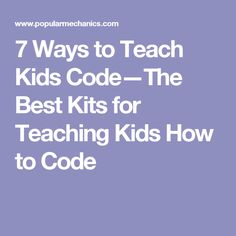 7 Ways to Teach Kids Code—The Best Kits for Teaching Kids How to Code