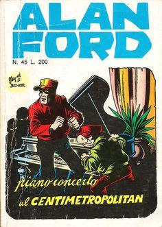 """Alan Ford n.35 """"Piano Concerto al Centimetropolitan"""", di Magnus [Roberto Raviola], chine di Giovanni Romanini - marzo 1973"""