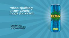 When Shuffling many clients bogs you down, Charged up with Powerweave Studios POW Photo Editing