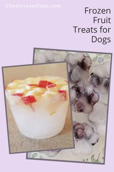 Simple frozen fruit dog treats are a quick treat to make for your dog.