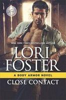 Close Contact - Lori Foster (HQN - Dec 2017)