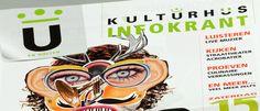 Projectmanagement / Coordineren drukwerk / Tekstschrijven en redigeren / Research (klant Kulturhus )- Communicatiebureau Youniq