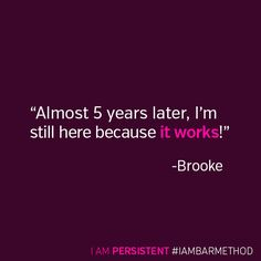 Be persistent. Be Bar Method. #IAMBARMETHOD