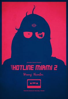 michael-fisher-one:My custom poster for Hotline Miami 2: Wrong Number.