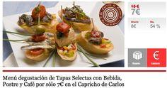 Menú degustación de Tapas Selectas con Bebida, Postre y Café por sólo 7€ en el Capricho de Carlos