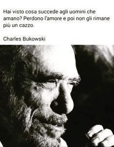 Most Beautiful Words, Charles Bukowski, Sentences, Favorite Quotes, Einstein, Quotations, Thoughts, Sayings, Life
