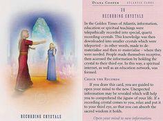 "39 - ""Recording Crystals"" - Today's Atlantis Card – Diana Cooper Atlantis, Diana Cooper, Spirit Signs, Animal Spirit Guides, Novena Prayers, Daily Tarot, Doreen Virtue, Tarot Learning, Star Children"
