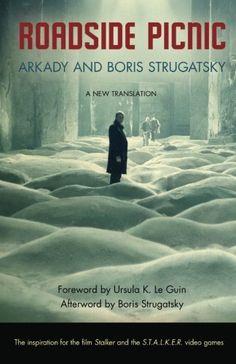Roadside Picnic (Rediscovered Classics) by Arkady Strugatsky