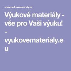 Výukové materiály - vše pro Vaši výuku! - vyukovematerialy.eu