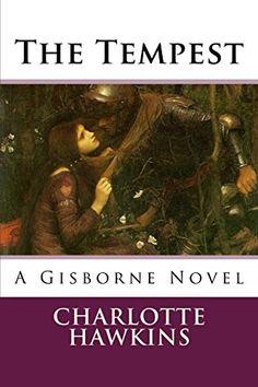 The Tempest: A Gisborne Novel (The Gisbornes Book 1) by C... https://www.amazon.com/dp/B003NUQOIG/ref=cm_sw_r_pi_dp_-aupxb9YREJTF