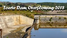 Loerie Dam Overflowing in 2018 WoW it is full with water have a look at the photos i have to say WOW WoW life's a journey enjoy the ride and The Loerie Dam i. Cool Picks, Journey, Life