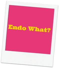 Confused about what endometriosis really is? The blog post 'Endo What?' on ENDuring Endo will answer them all. Check it out at enduringendo.wordpress.come #endo #endometriosos #enduringendo