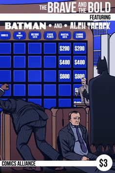 Batman and Alex Trebek in FINAL JEOPARDY! I would hate to be the other opponents going against Batman in Jeopardy